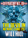 The Department 19 Files (eBook): The Devil in No Man's Land: 1917