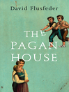 The Pagan House (eBook)