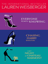 Lauren Weisberger 3-Book Collection (eBook): Everyone Worth Knowing, Chasing Harry Winston, Last Night at Chateau Marmont