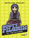 Scott Pilgrim vs the Universe (eBook): Scott Pilgrim Series, Book 5