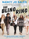 The Bling Ring (eBook): How a Gang of Fame-obsessed Teens Ripped off Hollywood and Shocked the World