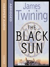 The Black Sun (MP3): Tom Kirk Series, Book 2