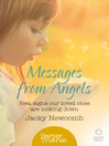 Messages from Angels (eBook): Real signs our loved ones are looking down