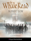 The Whale Road (The Oathsworn Series, Book 1) (MP3)