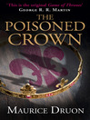 The Poisoned Crown (eBook): The Accursed Kings Series, Book 3