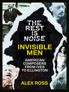 Invisible Men (eBook): American Composers from Ives to Ellington