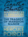 The Tragedy of Marsdon Manor (eBook): A Hercule Poirot Short Story