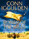 Bones of the Hills (eBook): Conqueror Series, Book 3
