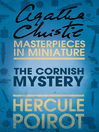 The Cornish Mystery (eBook): A Hercule Poirot Short Story