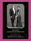 The Earl and Countess of Grantham (Downton Abbey Shorts, Book 3) (eBook)