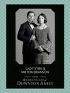 Lady Sybil and Mr Tom Branson (Downton Abbey Shorts, Book 4) (eBook)