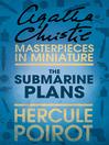 The Submarine Plans (eBook): A Hercule Poirot Short Story