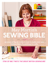 May Martin's Sewing Bible (eBook): 40 years of tips and tricks