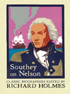 Southey on Nelson (eBook): The Life of Nelson by Robert Southey
