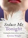 Seduce Me Tonight (eBook)