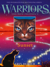 Sunset (eBook): Warriors: The New Prophecy Series, Book 6