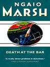 Death at the Bar (eBook): Rodderick Alleyn Series, Book