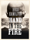 Hand in the Fire (eBook)