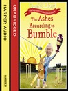 The Ashes According to Bumble (MP3)