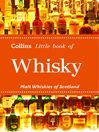 Whisky (eBook): Malt Whiskies of Scotland (Collins Little Books)