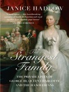 The Strangest Family (eBook): The Private Lives of George III, Queen Charlotte and the Hanoverians