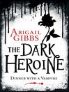 Dinner with a Vampire (eBook): The Dark Heroine Series, Book 1