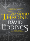 The Diamond Throne (eBook): The Elenium Series, Book 1