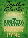 The Regatta Mystery (eBook): An Agatha Christie Short Story