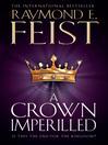A Crown Imperilled (eBook): Riftwar: The Chaoswar Saga, Book 2
