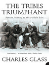 The Tribes Triumphant (eBook): Return Journey to the Middle East