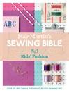 May Martin's Sewing Bible e-short 3 (eBook): Kids