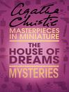 The House of Dreams (eBook): An Agatha Christie Short Story