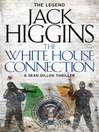 The White House Connection (Sean Dillon Series, Book 7) (eBook)