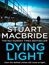 Dying Light (eBook): Logan McRae Series, Book 2