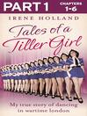 Tales of a Tiller Girl Part 1 of 3 (eBook)