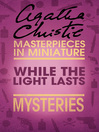 While the Lights Last (eBook): An Agatha Christie Short Story