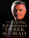 The Psychic Adventures of Derek Acorah (eBook): Star of TV's Most Haunted
