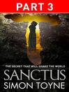 Sanctus, Part 3 (eBook): Sancti Trilogy, Book 1