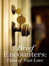 Brief Encounters (eBook): Tales of Fast Love