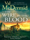 The Wire in the Blood (eBook): Tony Hill & Carol Jordan Series, Book 2