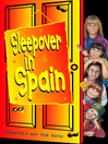 Sleepover in Spain (eBook): The Sleepover Club Series, Book 12