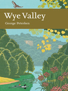 Wye Valley (eBook): Collins New Naturalist Library Series, Book 105