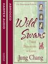 Wild Swans (MP3): Three Daughters of China