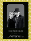 Mr and Mrs John Bates (Downton Abbey Shorts, Book 9) (eBook)