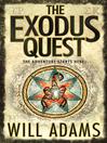 The Exodus Quest (eBook): Daniel Knox Series, Book 2