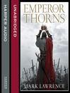 Emperor of Thorns (MP3): Broken Empire Series, Book 3