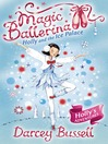Holly and the Ice Palace (MP3): Magic Ballerina: Holly Series, Book 5