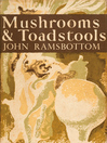 Mushrooms and Toadstools (eBook): Collins New Naturalist Library Series, Book 7