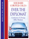 Ever the Diplomat (MP3): Confessions of a Foreign Office Mandarin