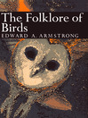 The Folklore of Birds (eBook): Collins New Naturalist Library Series, Book 39